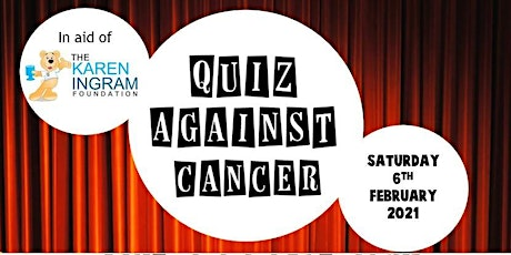 Quiz Against Cancer  (Virtual Event) - Saturday 6th February 2021 tickets