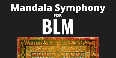 Mandala Symphony Series for Black Lives Matter tickets
