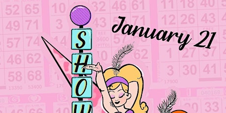 SHOWGIRL BINGO - HOSTED BY PIPER DAILY & NOIR LILLET - NO COVER! tickets