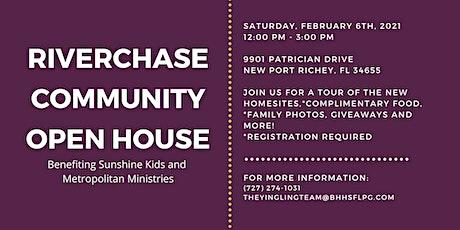 Riverchase Community Open House - Benefiting Sunshine Kids tickets