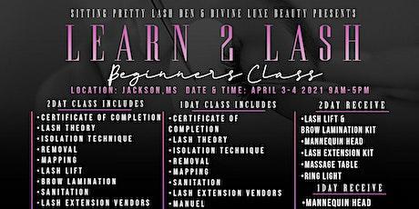 Learn 2 Lash Beginners Class tickets