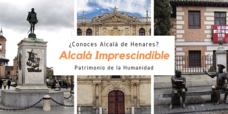 Alcalá Imprescindible tickets