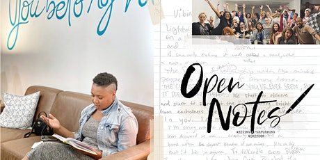 Open Notes Writing & Performing Workshop Series tickets