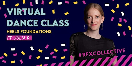 ONLINE: Heels Foundations w/ Julia H - ALL LEVELS WELCOME tickets