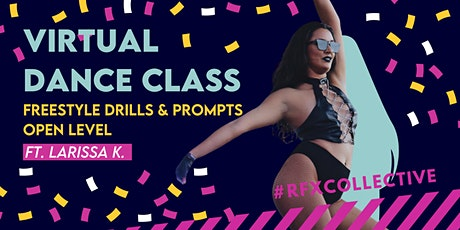 ONLINE: Freestyle/GOGO Drills and Prompts w/ Larissa K. OPEN LEVEL tickets