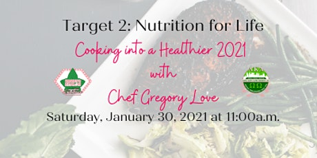 Cooking into a Healthier 2021 with Chef Gregory Love tickets