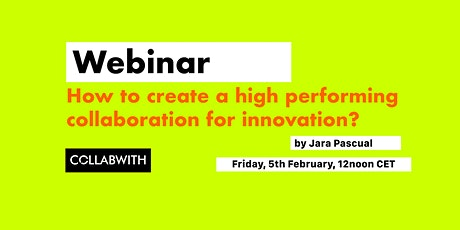 WEBINAR: How to Create High Performing Collaboration for Innovation? tickets