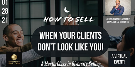 How to Sell When Your Client's Don't Look Like You tickets