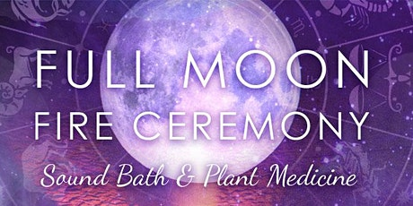 Full Moon Fire Ceremony tickets