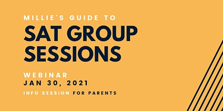 WEBINAR | Millie's Guide to SAT Group Sessions tickets