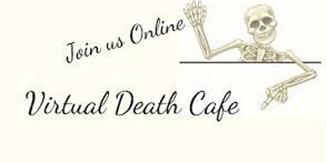 Death Cafe Oakland  January  21, 2021 tickets