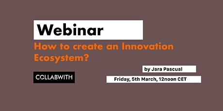 WEBINAR: How to Create an Innovation Ecosystem? tickets