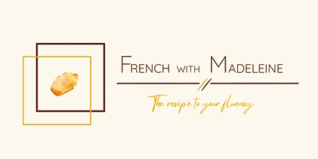 French with Madeleine - Conversation du dimanche (All Levels) tickets