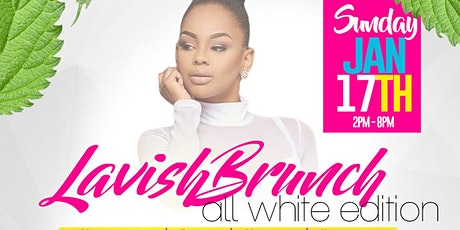 Lavish Brunch | Day Party * FREE MIMOSAS TIL 4PM* tickets