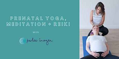 Prenatal Yoga, Meditation, Reiki Series tickets
