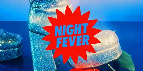 NIGHT FEVER with DJ Blush tickets