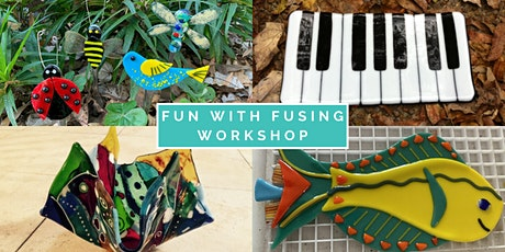 Fun with Fusing Workshop tickets