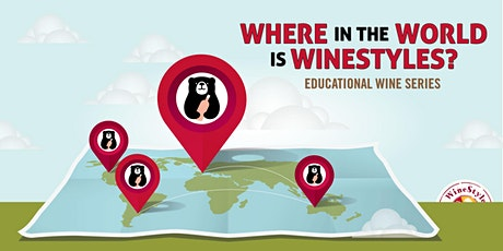Virtual Wine Class - Where In The World Is WineStyles tickets