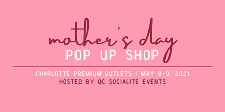 Mother's Day Pop Up Shop tickets