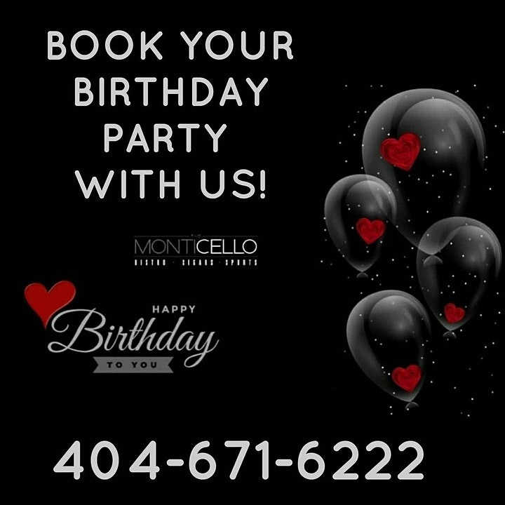 HAVE YOUR BIRTHDAY & SPECIAL CELEBRATIONS AT MONTICELLO- BOOK HERE image