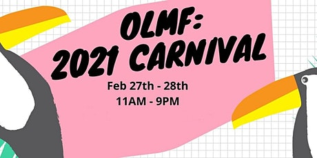 OLMF: Carnival 2021 tickets
