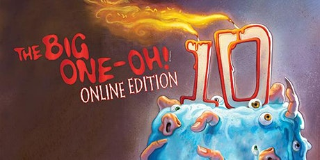 """The Big One-Oh! - Online Edition"" tickets"