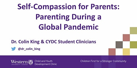 Self-Compassion for Parents: Parenting During a Global Pandemic tickets