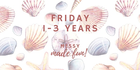 Friday Experience at Messy Made Fun 1 - 3yo (crawlers and walkers) tickets