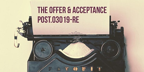 FALL POST Module A The Offer and Acceptance tickets