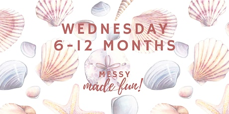 Wednesday Experience at Messy Made Fun 6 - 12mo (pre-crawlers and crawlers) tickets