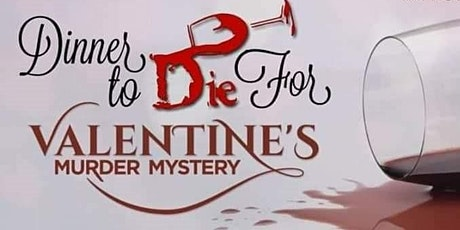 """Dinner to Die For"" Valentine's murder mystery dinner @ Palms of Destin tickets"