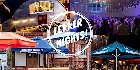 Lekker Nights@ the Barracks Northbridge tickets