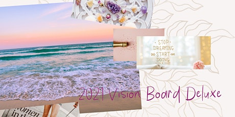 2021 Vision Board Deluxe Workshop tickets