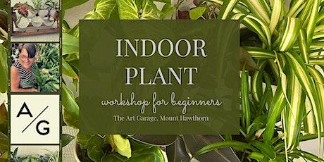 Indoor plant workshop tickets