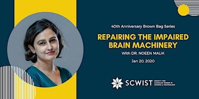 Reparatur der beeinträchtigten Gehirnmaschinen