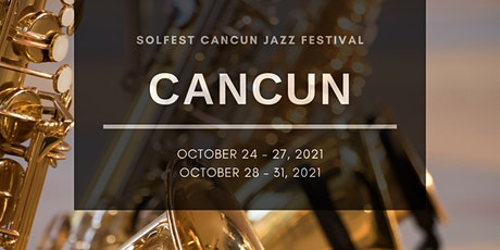 Cancun Jazz & SolFEST Getaway - Hosted Group boletos