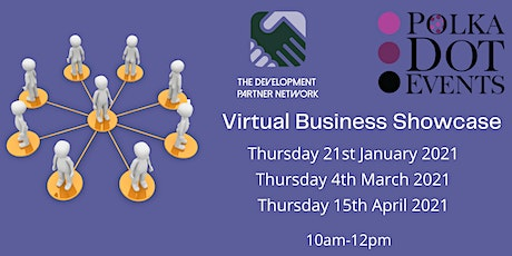 Virtual Business Showcase - January | March | April tickets