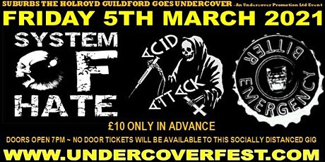 System Of Hate   Acid Attack + much more Guildford tickets