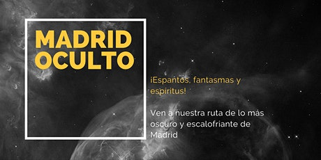 Madrid Oculto entradas