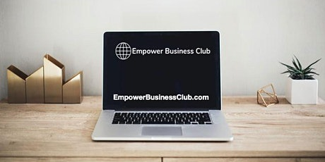 Q&A With Empower Business Club Founder tickets