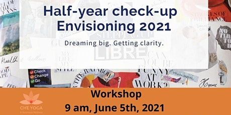 Half-year check up - Envisioning 2021 workshop tickets
