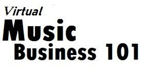 VIRTUAL MUSIC BUSINESS 101 tickets