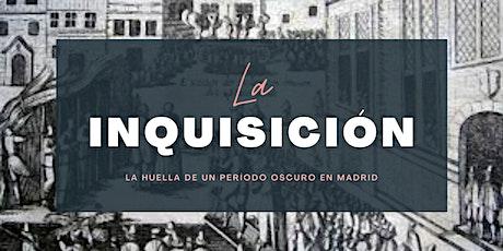 La Inquisición en Madrid-Visita Guiada entradas