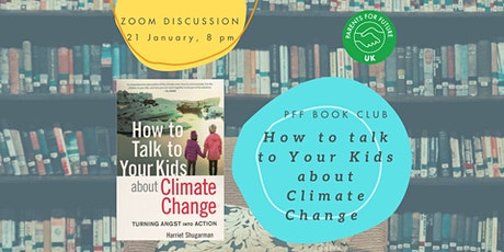 """PFF Book Club """"How to talk to your kids about climate change"""" tickets"""