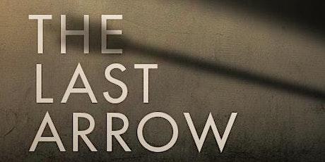 The Last Arrow  | Brazilian Campus - Kensington Church tickets