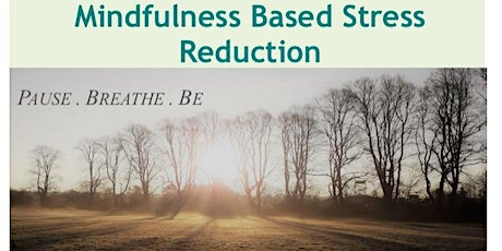 Mindfulness Based Stress Reduction Course tickets