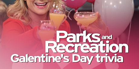 Parks and Recreation Trivia: Galentine's Day Edition tickets