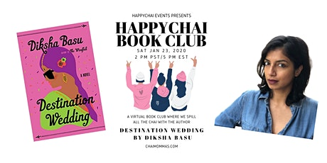 HappyChai Book Club: Destination Wedding with Diksha Basu tickets