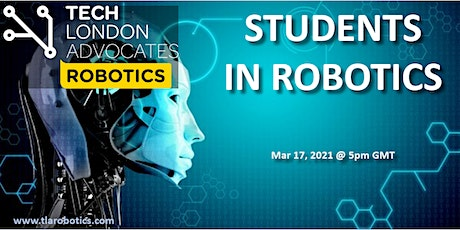 "TLA Robotics webinar: ""Students in Robotics"" tickets"