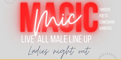 Magic Mic : Ladies Night Out Edition tickets